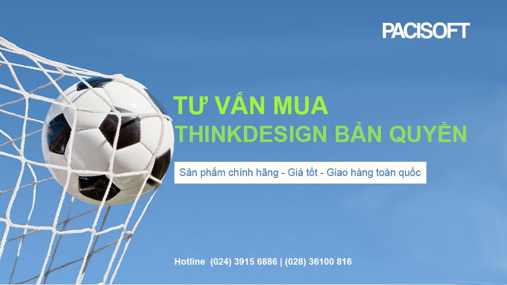 ThinkDesign - Mua bản quyền tại PaciSoft